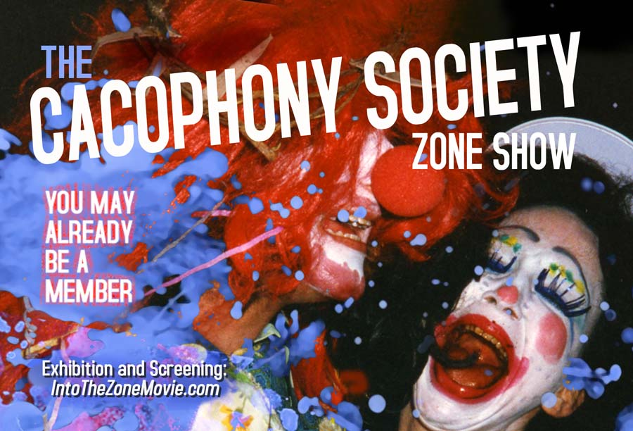 Cacophony Society Zone Show at GCAC